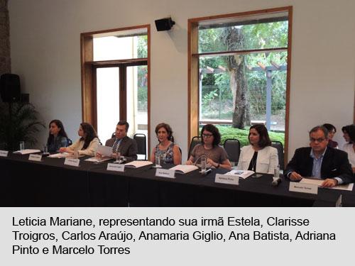 Leticia Mariani, Clarisse Troigros, Carlos Araújo, Annamaria Giglio, Ana Batista, Adriana Pinto, e Marcelo Torres