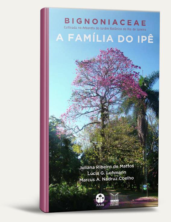 capa do livro Bignoniaceae cultivada no Jardim Botânico do Rio de Janeiro: a família do ipê