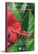 Malvacea: a família dos hibiscos