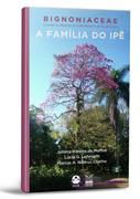 Bignoniaceae - A família do ipê